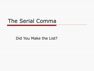The Serial Comma