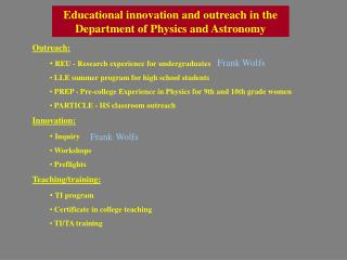 Educational innovation and outreach in the Department of Physics and Astronomy