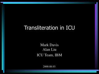 Transliteration in ICU