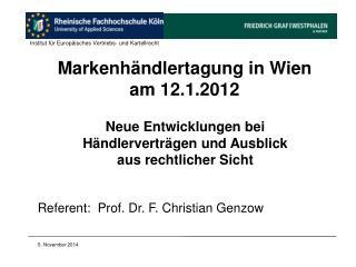 Markenhändlertagung in Wien am 12.1.2012