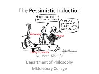The Pessimistic Induction