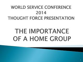 THE IMPORTANCE OF A HOME GROUP