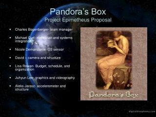 Pandora's Box Project Epimetheus Proposal