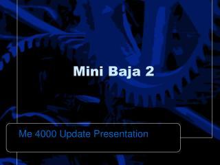Mini Baja 2