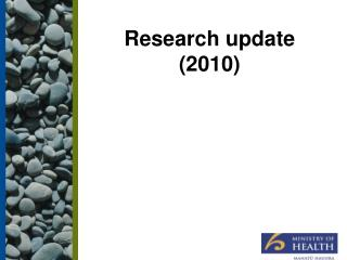 Research update (2010)