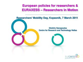 European policies for researchers &  EURAXESS – Researchers in Motion