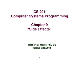 "CS 201 Computer Systems Programming Chapter 9 "" Side Effects """