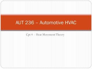 AUT 236 – Automotive HVAC