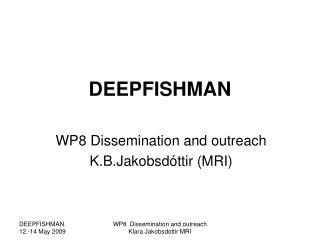 DEEPFISHMAN