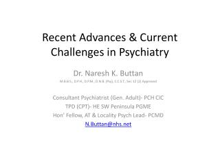 Recent Advances & Current Challenges in Psychiatry