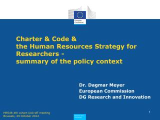 Charter & Code &  the Human Resources Strategy for Researchers - summary of the policy context