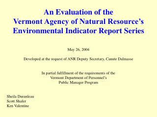 An Evaluation of the Vermont Agency of Natural Resource's Environmental Indicator Report Series