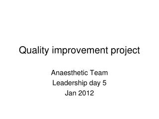 Quality improvement project
