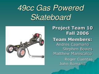 49cc Gas Powered Skateboard