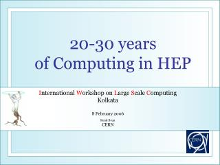20-30 years  of Computing in HEP
