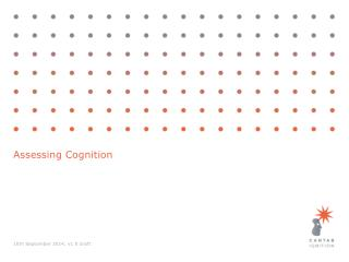 Assessing Cognition