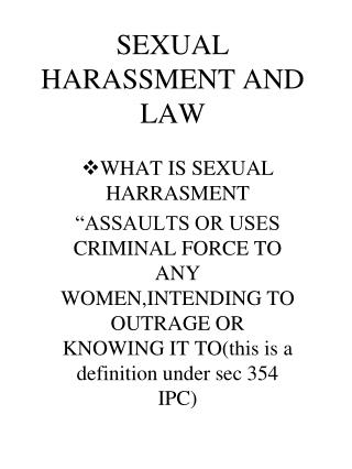 SEXUAL HARASSMENT AND LAW