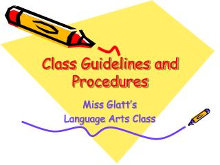 Class Guidelines and Procedures