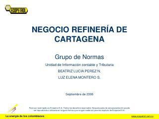 NEGOCIO REFINER�A DE CARTAGENA