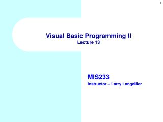 Visual Basic Programming II Lecture 13