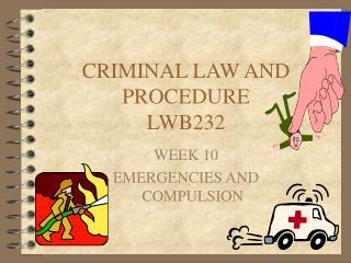 CRIMINAL LAW AND PROCEDURE LWB232