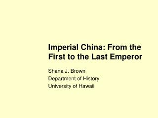 Imperial China: From the First to the Last Emperor