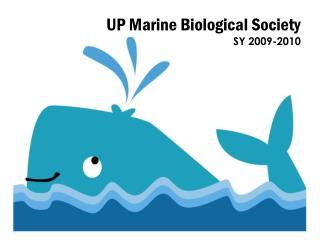 UP Marine Biological Society SY 2009-2010
