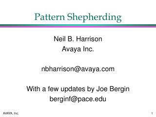 Pattern Shepherding