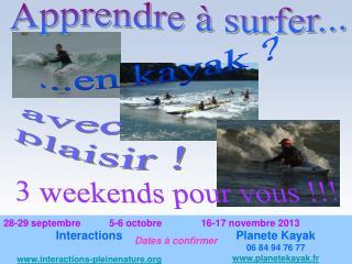 Apprendre à surfer...
