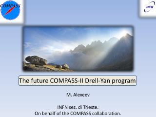 T he future COMPASS-II  Drell -Yan program