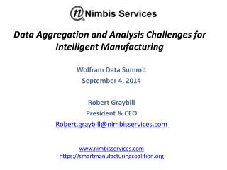 Data Aggregation and Analysis Challenges for Intelligent Manufacturing