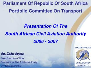 Parliament Of Republic Of South Africa Portfolio Committee On Transport Presentation Of The