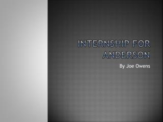 Internship For Anderson