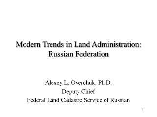Modern Trends in Land Administration: Russian Federation