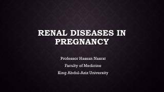 Renal Diseases In Pregnancy