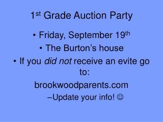 1 st  Grade Auction Party