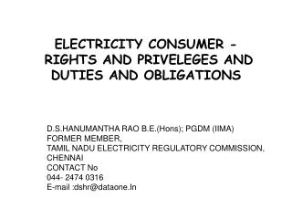 ELECTRICITY CONSUMER -  RIGHTS AND PRIVELEGES AND DUTIES AND OBLIGATIONS