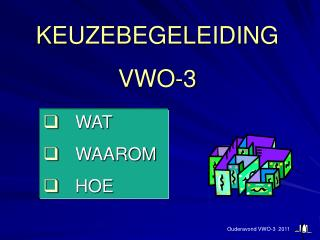 KEUZEBEGELEIDING VWO-3