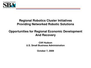 Regional Robotics Cluster Initiatives Providing Networked Robotic Solutions  Opportunities for Regional Economic Develop