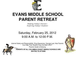 EVANS MIDDLE SCHOOL PARENT RETREAT