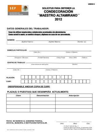 SOLICITUD PARA OBTENER LA CONDECORACIÓN ´´MAESTRO ALTAMIRANO´´ 2012