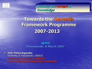 SEPVE Thessaloniki, 8 March 2007 Prof. Panos Argyrakis  University of Thessaloniki, GREECE