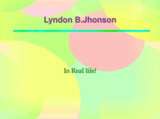 Lyndon B.Jhonson