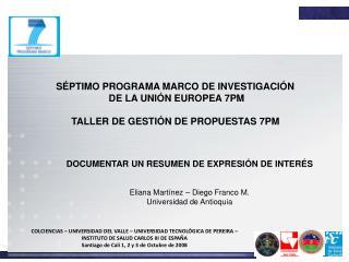 S�PTIMO PROGRAMA MARCO DE INVESTIGACI�N  DE LA UNI�N EUROPEA 7PM