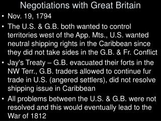 Negotiations with Great Britain