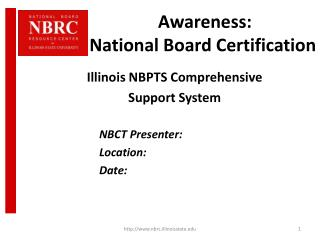 Awareness:   National Board Certification