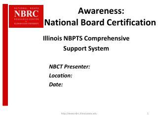 �Awareness:   National Board Certification