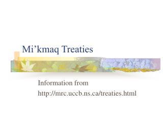 Mi'kmaq Treaties