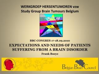 WERKGROEP HERSENTUMOREN vzw Study Group Brain Tumours Belgium