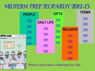 MIDTERM  PREP JEOPARDY 2012-13